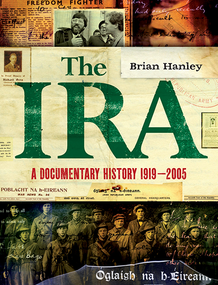 history of the irish republican army history essay The history of the ira essays northern ireland has been plagued by bloody and virtually ceaseless violence for the better part of the last hundred years the conflict in northern ireland is a combination of religious strife between catholics and protestants, nationalism versus colonialism and a sea.