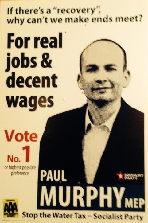 Paul Murphy European Elections Poster | The Cedar Lounge Revolution